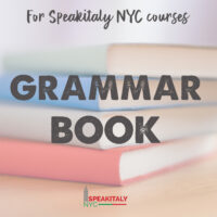 Grammar Book for Speakitaly NYC Classes