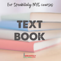 Textbook for Speakitaly NYC Classes