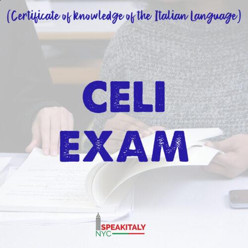 CELI EXAM (Certificate of knowledge of the Italian Language)