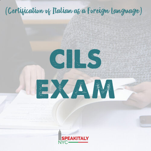 CILS EXAM (Certification of Italian as a Foreign Language)