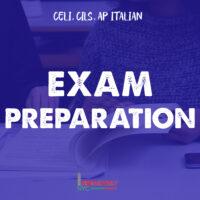 Exam Preparation (CELI, CILS, AP Italian)