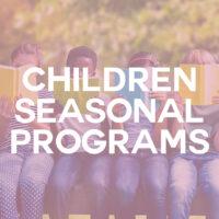Children Seasonal Programs